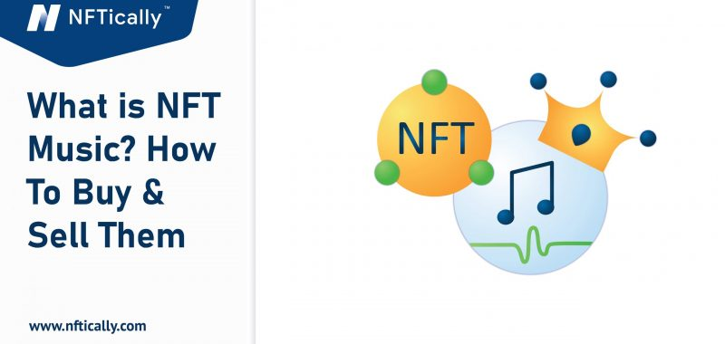 What is NFT Music? How To Buy & Sell Them